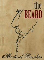 The Beard ebook by Michael Bunker