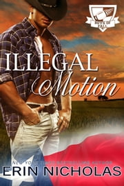 Illegal Motion - Boys of Fall ebook by Erin Nicholas