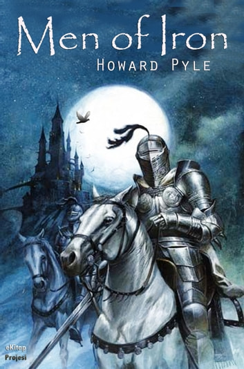 Men of Iron ebook by Howard Pyle