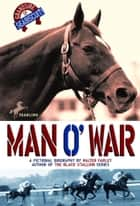 Man O'War ebook by Walter Farley
