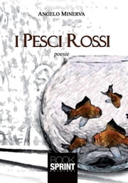 I pesci rossi ebook by Angelo Minerva