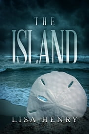 The Island ebook by Lisa Henry
