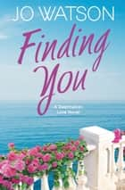 Finding You ebook by Jo Watson
