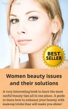 Women Beauty Issues and Their Solutions ebook by Piero Loconte