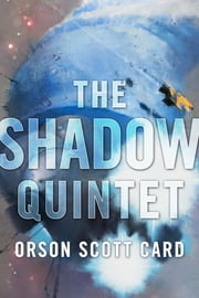 The Shadow Quintet ebook by Orson Scott Card
