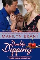 Double Dipping ebook by Marilyn Brant