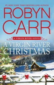 A Virgin River Christmas - Book 4 of Virgin River series ebook by Robyn Carr