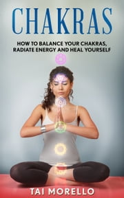 Chakras for Beginners ebook by Tai Morello