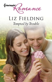 Tempted by Trouble ebook by Liz Fielding