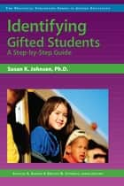 Identifying Gifted Students ebook by Kristen Stephens, Ph.D.,Frances Karnes, Ph.D.,Susan Johnsen, Ph.D.