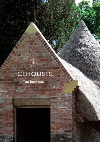 Icehouses ebook by Tim Buxbaum