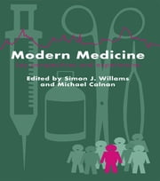 Modern Medicine - Lay Perspectives And Experiences ebook by Simon J. Williams,Michael Calnan