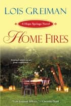 Home Fires ebook by Lois Greiman