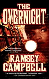 The Overnight ebook by Ramsey Campbell
