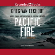 Pacific Fire audiobook by Greg van Eekhout