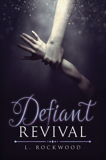 Defiant Revival ebook by L. Rockwood