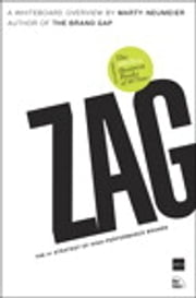 ZAG - The #1 Strategy of High-Performance Brands ebook by Marty Neumeier