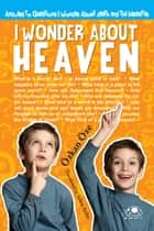 I Wonder about Heaven ebook by Ozkan Oze, Selma Ayduz