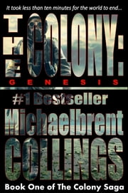 The Colony: Genesis ebook by Michaelbrent Collings