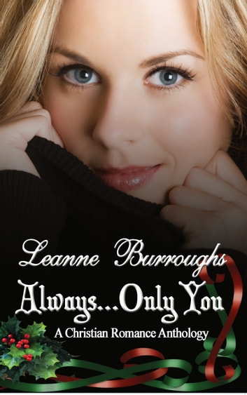 Always...Only You ebook by Leanne Burroughs