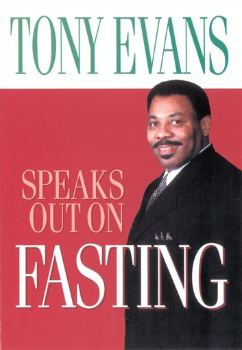 tony evans speaks out on fasting pdf