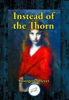 Instead of the Thorn ebook by Georgette Heyer
