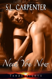Need You Now ebook by S.L. Carpenter