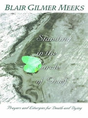 Standing in the Circle of Grief [Adobe Ebook] ebook by Meeks, Blair