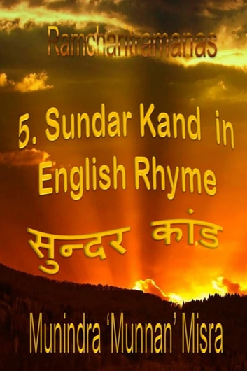 5. Sundar Kand - Ramcharitramanas - In English Rhyme ebook by Munindra Misra