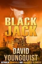 Black Jack ebook by David Youngquist