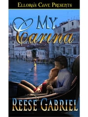 My Carina ebook by Reese Gabriel