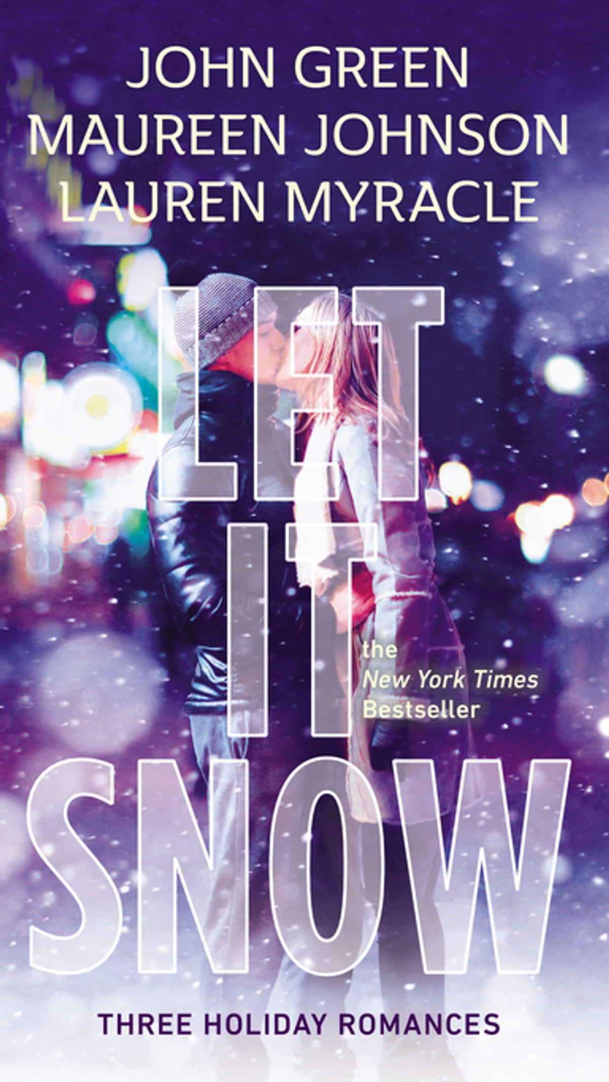 Let It Snow  Three Holiday Stories Ebook By John Green, Lauren Myracle,  Maureen