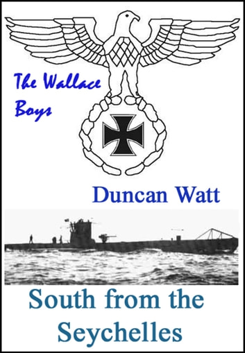 South from the Seychelles ebook by Duncan Watt