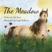 The Meadow ebook by Julie Davis,Crystal Galloway
