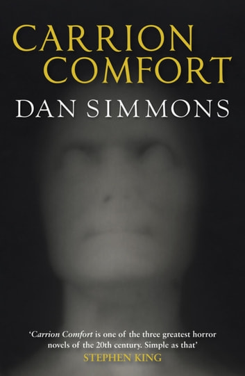 Carrion Comfort ebook by Dan Simmons,Dan Simmons,Dan Simmons