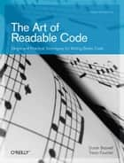 The Art of Readable Code ebook by Dustin  Boswell,Trevor Foucher