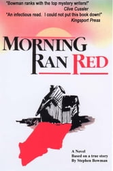 Morning Ran Red ebook by Stephen Bowman