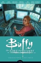 Buffy the Vampire Slayer Season 8 Volume 5: Predators and Prey ebook by Various, Joss Whedon