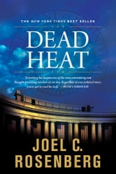 Dead Heat ebook by Joel C. Rosenberg