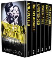 Rock Star Affliction - The Complete Series ebook by Amity Cross