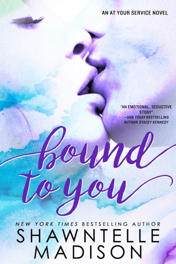 Bound to You ebook by Shawntelle Madison