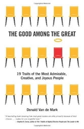 The Good Among the Great ebook by Donald Van de Mark