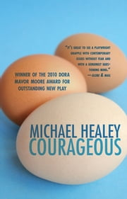 Courageous ebook by Michael Healey