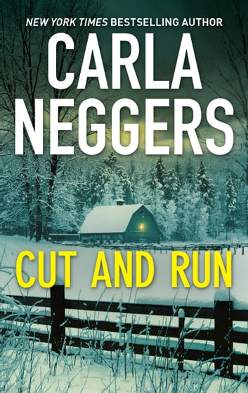 Cut and Run - A Thrilling Romantic Suspense ebook by Carla Neggers