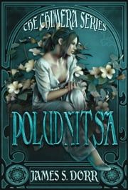 Poludnitsa ebook by James S. Dorr,T.K. Richardson