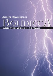 Boudicca ebook by John Daniels