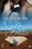 Safe at Home (1Night Stand) 電子書籍 by Wendy Burke