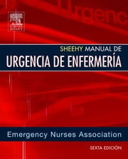 Sheehy. Manual de urgencia de enfermería - - ebook by ENA,Lorene Newberry
