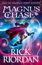 9 From the Nine Worlds - Magnus Chase and the Gods of Asgard ebook by