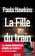La Fille du train ebook by Corinne DANIELLOT, Paula HAWKINS
